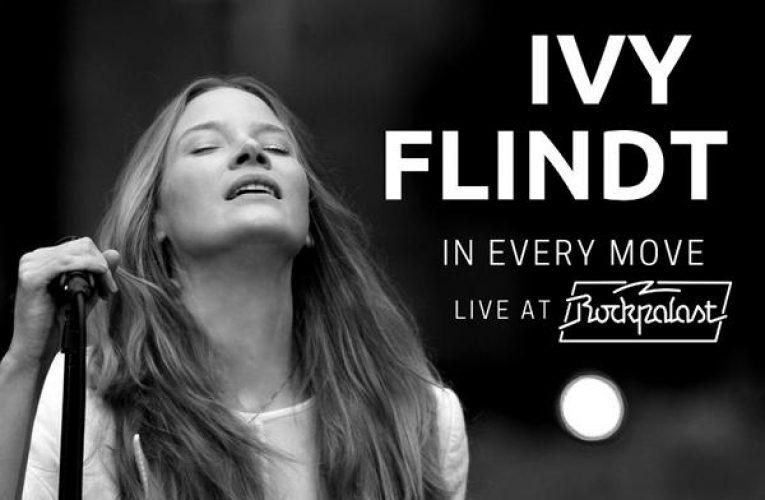 """Ivy Flindt veröffentlichen digitales Live- Album und analoges Fotomagazin """"In Every Move – Live at Rockpalast"""", Album-VÖ: 31.03.21"""